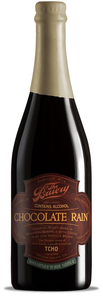 Chocolate Rain ... The Bruery!  Need I say more?