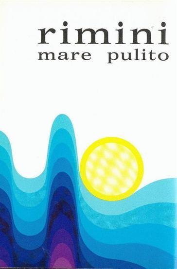 Rimini 1971  Mare pulito. Illustrazione di Mario Valentini per la pubblicità della depurazione delle acque.
