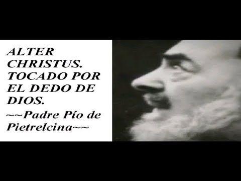 Alter Christus. Tocado por el dedo de Dios. Padre Pío de Pietrelcina