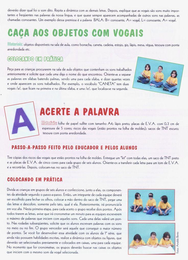 Recebido por e-mail - Professora Sandra (ES)  Citação da fonte: Revista Projetos Escolares    E-mail para colaboração:...