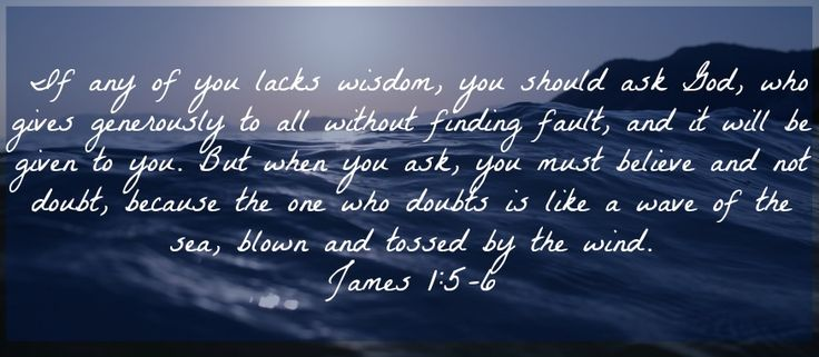 Wisdom, Trials, Sin... James Chapter 1 have a solid foundation in God