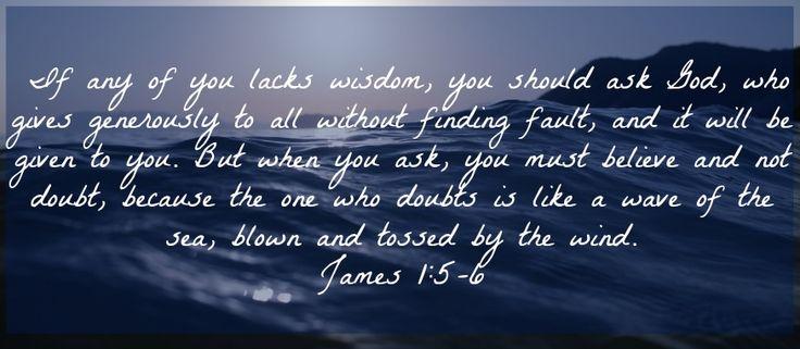 Wisdom, Trials, Sin... James Chapter 1