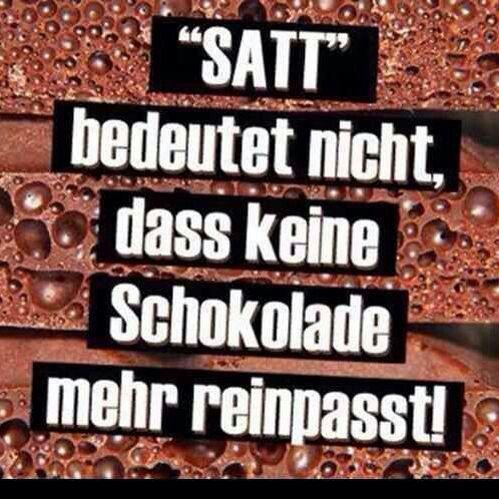 """""""SATT"""" bedeutet nicht, dass keine Schokolade mehr reinpasst!"""