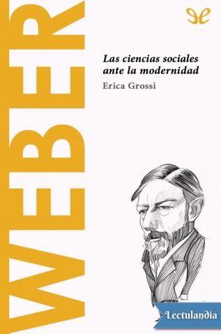 La primera aproximación a la figura y la obra de Max Weber (1864-1920) no puede realizarse sin antes atender al debate que siempre ha rodeado la biografía de este autor: ¿Quién es Max Weber? Se le considera un jurista, un teórico, un historiador, u...