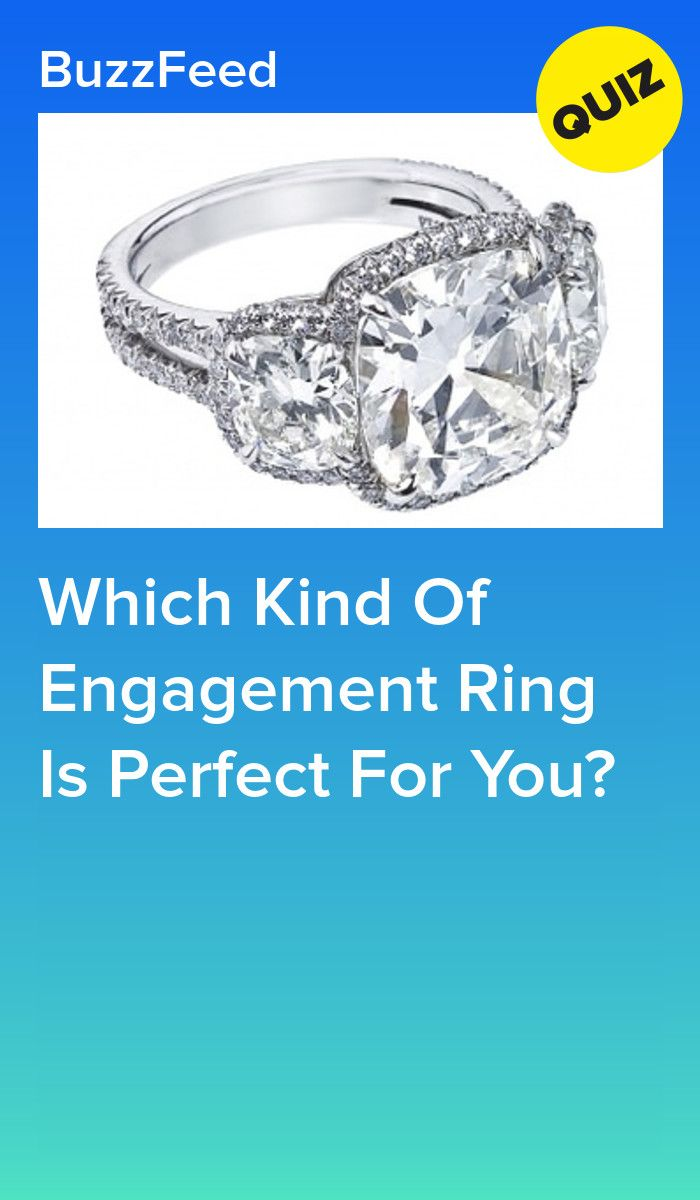 Which Kind Of Engagement Ring Is Perfect For You Engagement Ring Quiz Wedding Ring Quiz Engagement Rings