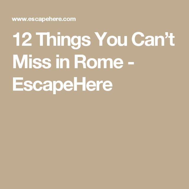 Cele Mai Bune De Idei Despre Rome Market Pe Pinterest - 12 things you cant miss in rome
