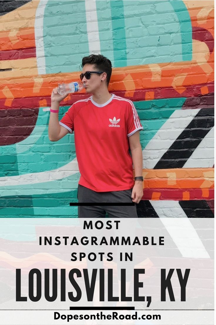 Most Instagrammable Spots In Louisville Louisville Travel