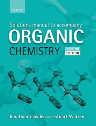 Free Download Solutions Manual to accompany Clayden Organic Chemistry in pdf. https://chemistry.com.pk/books/solutions-manual-clayden-organic-chemistry/