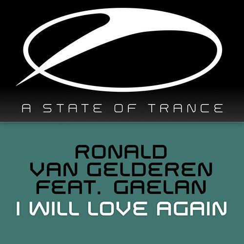 I Will Love Again - Ronald van Gelderen feat. Gaelan