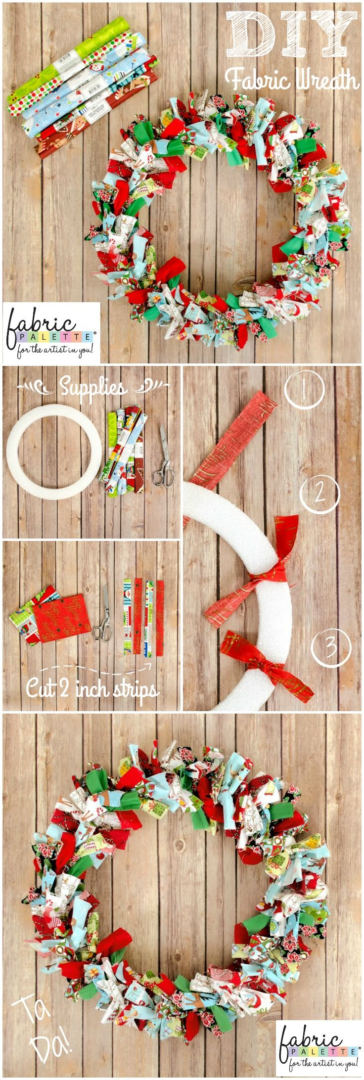 Create your own fabric wreath this holiday! All it takes is a wreath form, fat quarters, and scissors to create a beautiful holiday wreath. View all the steps in the image below and be sure to pin it for later!