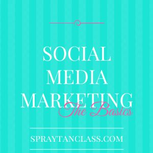 A Beginner's Guide to Social Media for Spray Tanning Technicians  #beautybusiness #marketing #socialmediamarketing #socialmedia