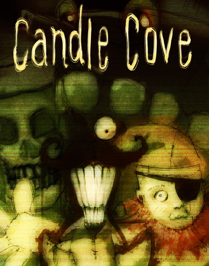Candle Cove - Creepy Pasta. My favourite story! Click the link to read! FAVORITE^-^