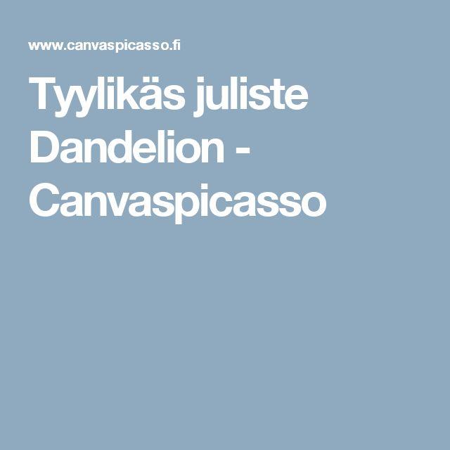 Tyylikäs juliste Dandelion - Canvaspicasso