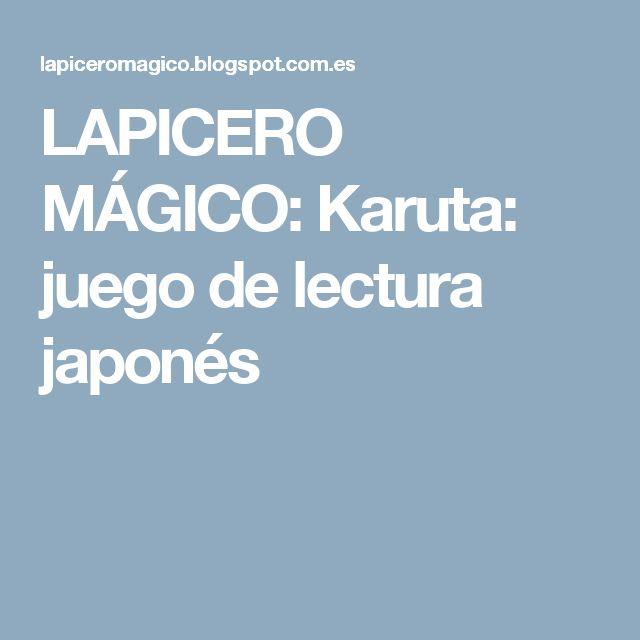 LAPICERO MÁGICO: Karuta: juego de lectura japonés