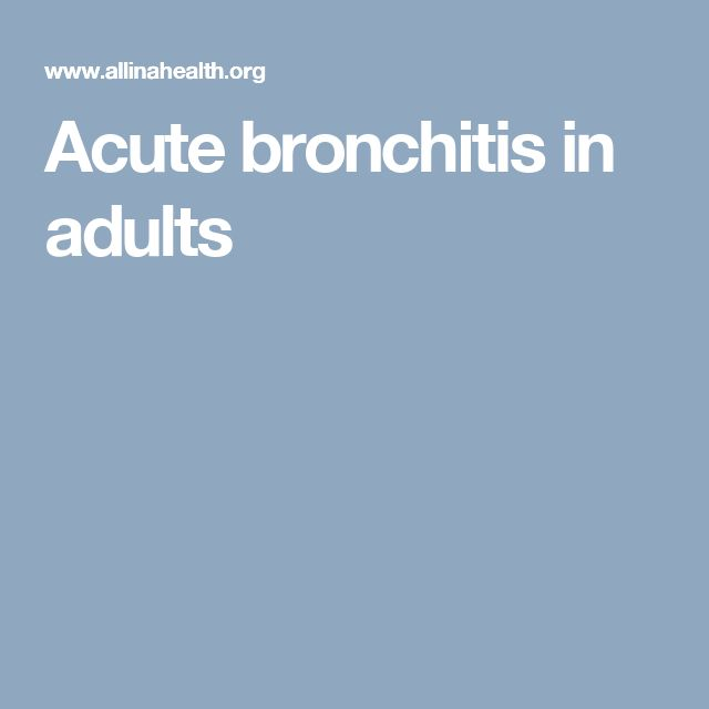 Acute bronchitis in adults