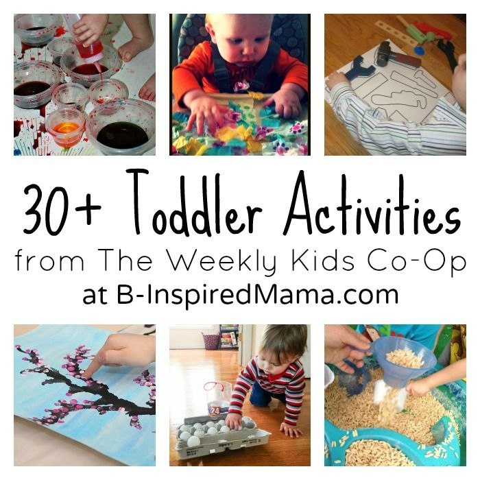 30+ Fun Activities for Toddlers from The Weekly Kids Co-Op at B-InspiredMama.com