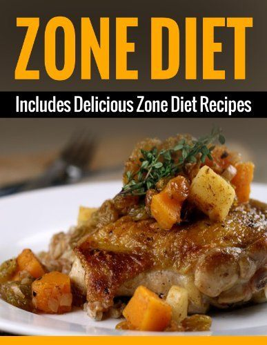 Zone Diet: Includes Zone Diet Recipes (Weight Loss, Lose Weight In One Week) (Zone Diet Books) by A.J. Parker, http://www.amazon.com/dp/B00IK4CRE0/ref=cm_sw_r_pi_dp_1AVjtb147SJA8