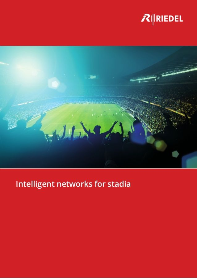 """Helping fans connect with the team: Riedel's """"Intelligent Networks for Stadia"""" brochure is out now! #Riedel"""