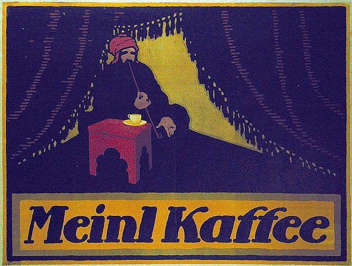 Bernhard, Lucian (Emil Kahn) 1883 - 1972. Meinl Kaffee.