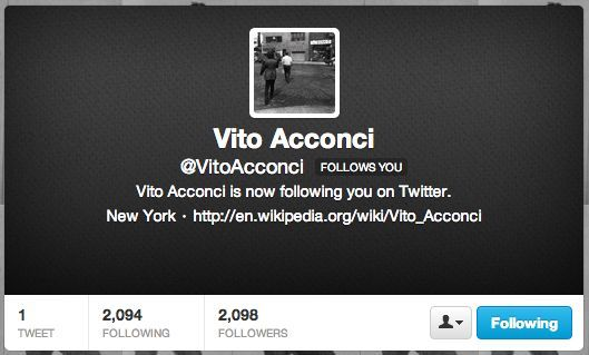 Vito Acconci is now following you on Twitter...