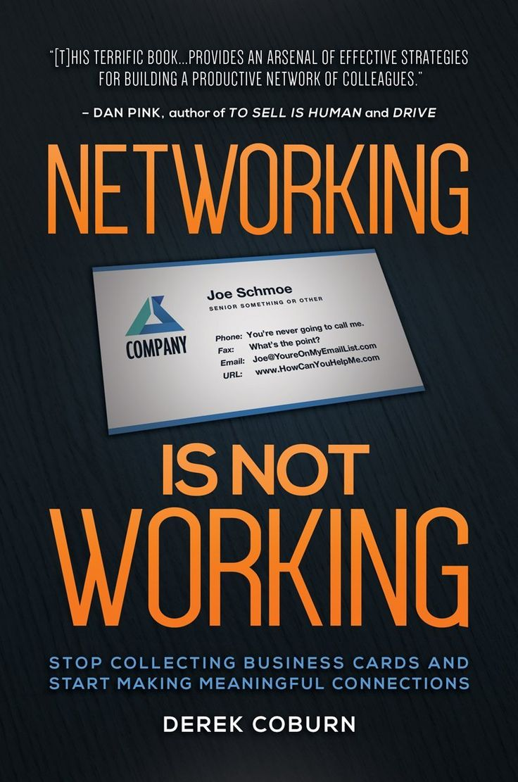 Networking Is Not Working: Stop Collecting Business Cards and Start Making Meaningful Connections eBook: Derek Coburn, Chris Brogan