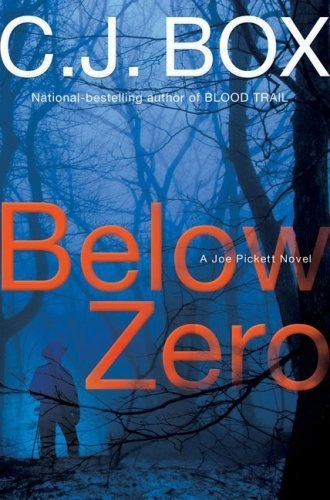 Below Zero - - Book 9 - - Joe Pickett Series
