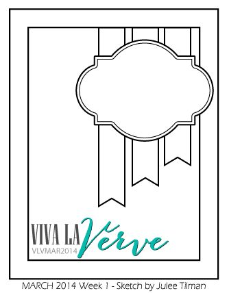 Viva la Verve Sketches: VLV March 2014 sketch + color challenge Sketch designed by Julee Tilman #vivalaverve #vervestamps #cardsketches