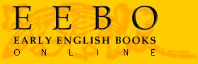 WEB/DATABASE - Early English books online, EEBO (1999-). This database covers over 125,000 individual pieces and discusses them through the lens of history, philosophy, linguistics, education, and science. All pieces in this database are searchable.