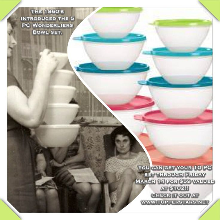 Wonderlier bowls at a WONDER'ful deal!!  Going fast...order by March 14 at www.my2.tupperware.com/kimcarvalho