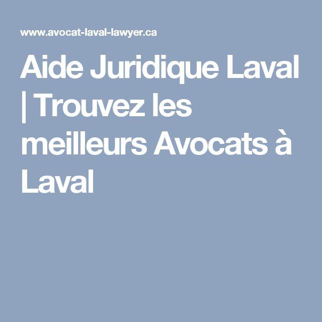 Aide Juridique Laval | Trouvez les meilleurs Avocats à Laval
