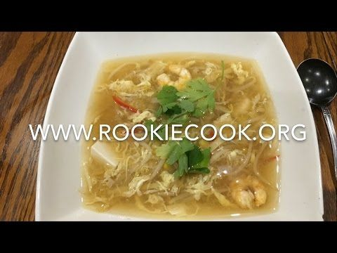 Hot & Sour Prawn & Sweetcorn Soup - Rookie Cook