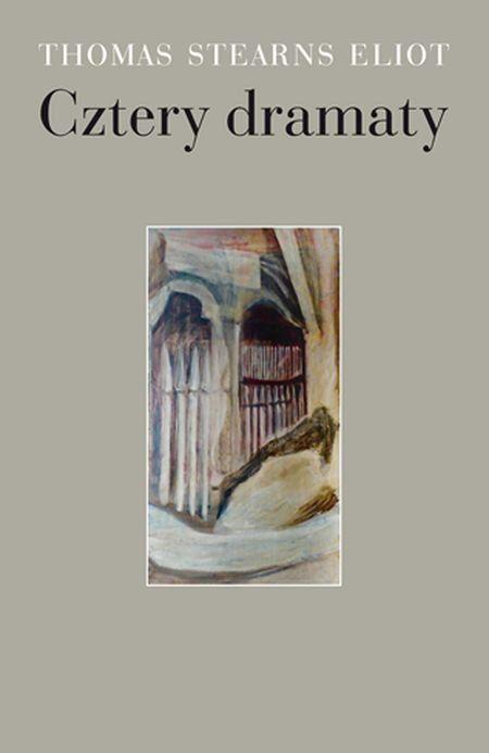 Cztery dramaty -   Eliot Stearns Thomas , tylko w empik.com: 40,49 zł. Przeczytaj recenzję Cztery dramaty. Zamów dostawę do dowolnego salonu i zapłać przy odbiorze!