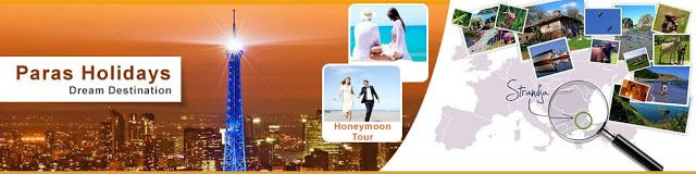 Paras Holidays Budget Honeymoon Tour Packages from Delhi India