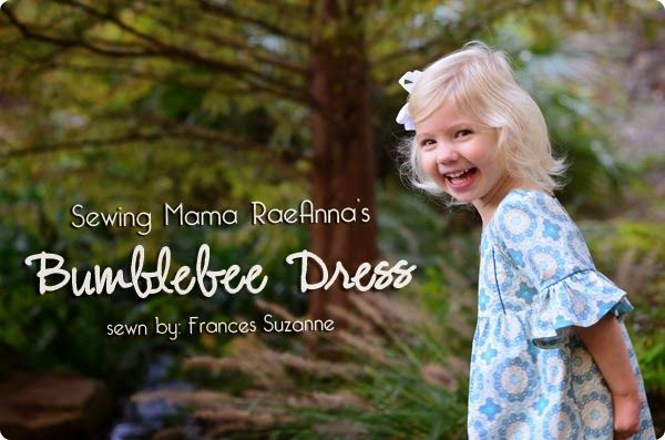 Frances Suzanne | Sewing with Sisters: The Bumblebee Dress {Sewing Mama RaeAnna's Pattern Tour}