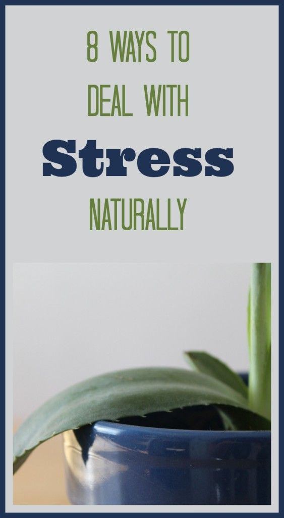 8 Ways to Deal With Stress Naturally - The Sweet Plantain