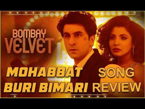 Mohabbat Buri Bimari - Song Review | Bombay Velvet | Anushka | New Bollywood Movies News 2015 - (More info on: http://LIFEWAYSVILLAGE.COM/movie/mohabbat-buri-bimari-song-review-bombay-velvet-anushka-new-bollywood-movies-news-2015/)