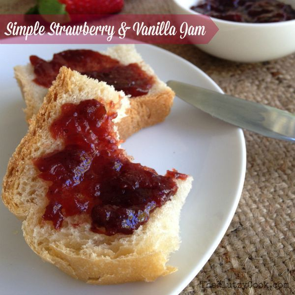 Strawberry Vanilla Jam from The Klutzy Cook.  The simplest strawberry jam EVER!  One pan, 4 ingredients and 30 minutes.  Make the most of seasonal strawberries.