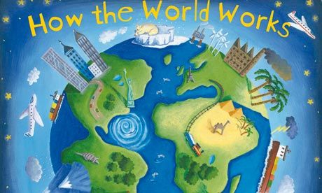How the World Works illustration