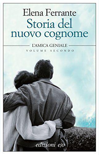 Storia del nuovo cognome (Dal mondo) di Elena Ferrante, http://www.amazon.it/dp/B0096DZBUQ/ref=cm_sw_r_pi_dp_8KWDub0BA05AE