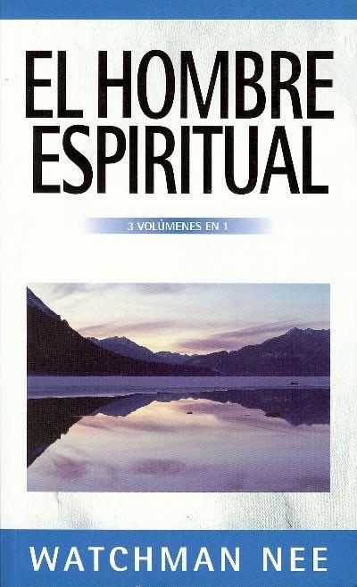 Libro: El Hombre Espiritual – Watchman Nee (3 Tomos En 1) (con Imágenes)