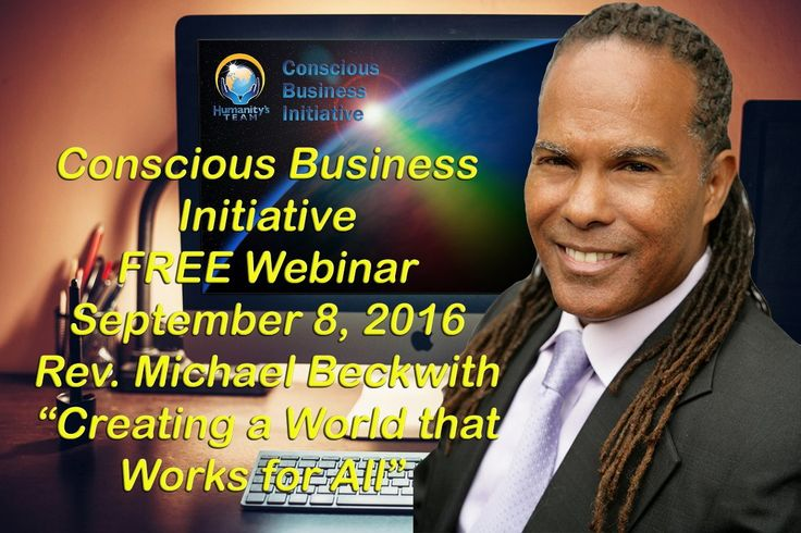 Join us on Thursday, September 8th, for a free one-hour webinar with Rev. Michael Bernard Beckwith (Agape International), Steve Farrell (Humanity's Team) and John Thomas (Humanity's Team) to hear about how a radical change in our orientation to business can usher in a period of remarkable renewal on Earth. https://vg165.isrefer.com/go/cbiwsfall16pr/modernday/ #HTCBI