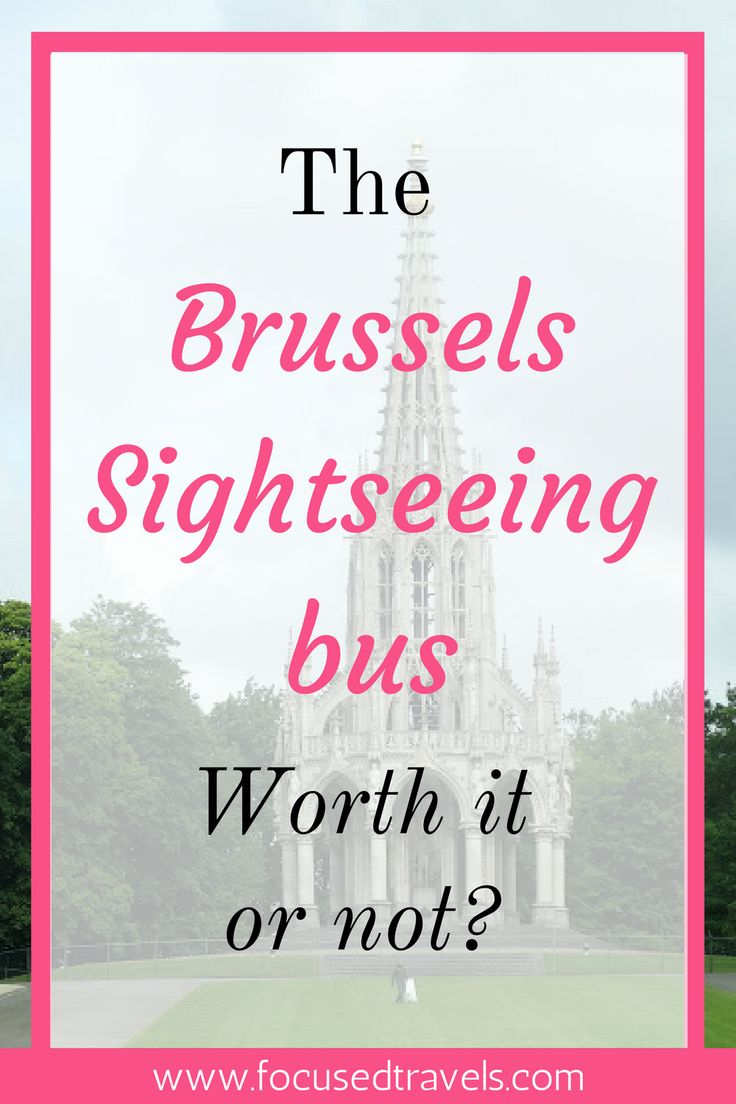 The Brussels Sightseeing Bus - worthwhile or not?