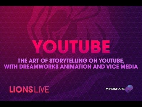 CANNES LIONS LIVE: YouTube: The Art of Storytelling