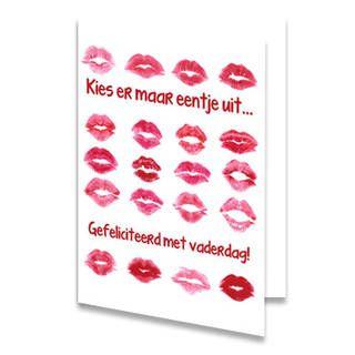 """Een Vaderdag kaart met een heleboel kus afdrukken van lippenstift. Tussen de afdrukken staat de tekst """"Kies er maar eentje uit... Gefeliciteerd met vaderdag!"""" in rode letters geschreven. De achtergrondkleur is wit. De binnenkant van deze Vaderdag kaart is helemaal wit, daar kun je zelf nog teksten en foto's of allerlei leuke afbeeldingen aan toevoegen."""