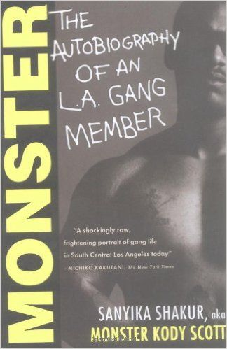 Monster: The Autobiography of an L.A. Gang Member: Amazon.co.uk: Sanyika Shakur: 9780802141446: Books