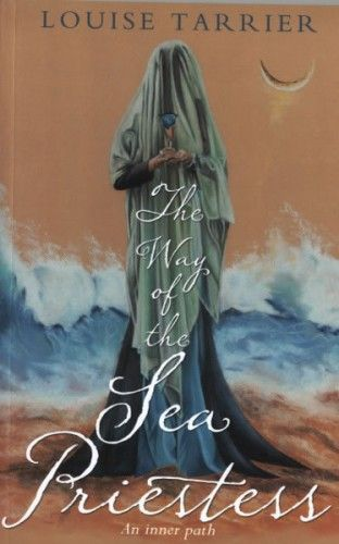 The Way of the Sea Priestess by Louise Tarrier