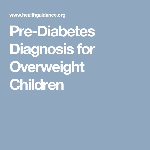 Pre-Diabetes Diagnosis for Overweight Children