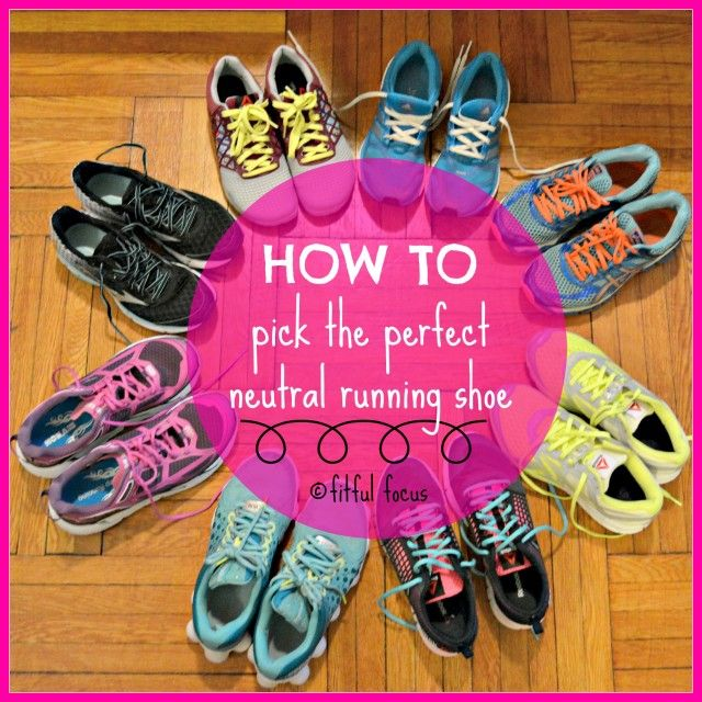 How To Pick A Neutral Running Shoe via @FitfulFocus