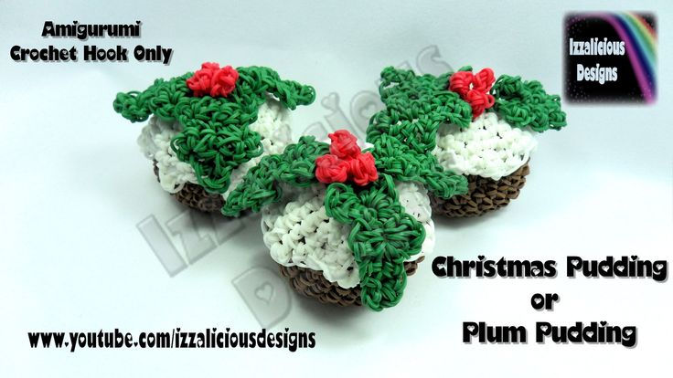 Rainbow Loom Christmas/Xmas Pudding/Plum Pudding Amigurumi Crochet Charm tutorial by Izzalicious Designs.