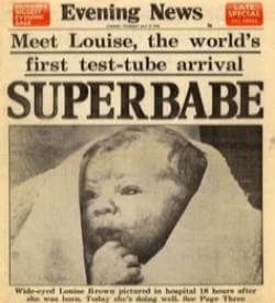 Test Tube Baby Day - July 25, 1978 birth of Louise Brown, first IVF baby